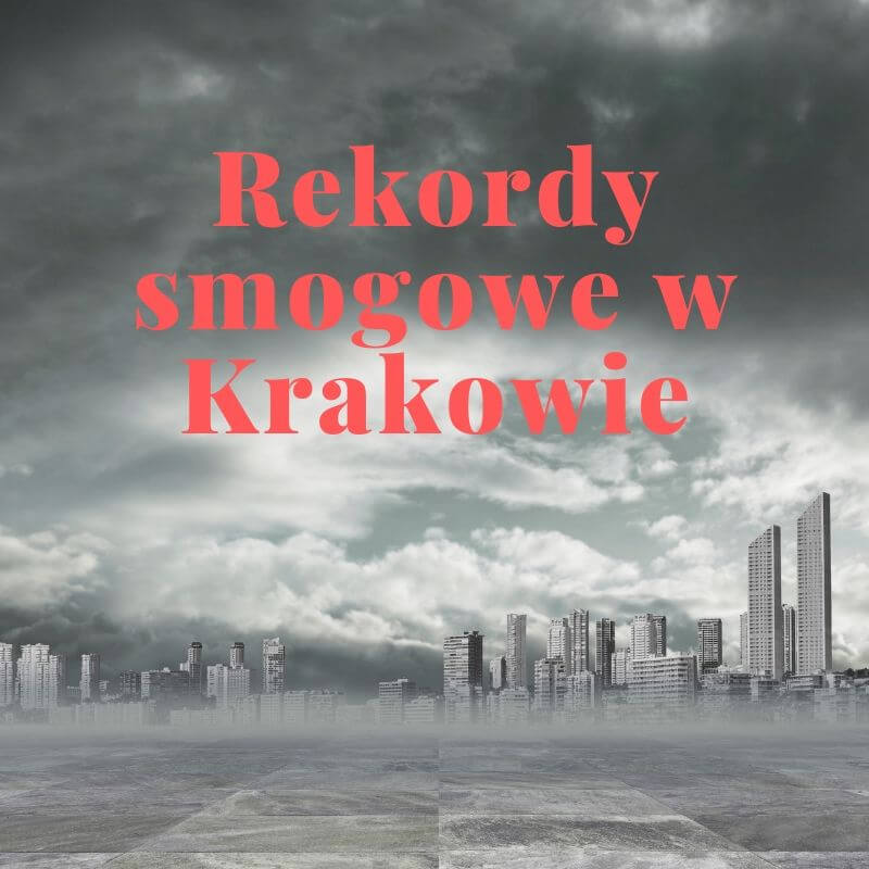 Rekordy smogowe w Krakowie